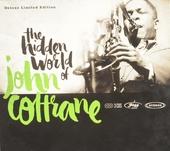 The hidden world of John Coltrane