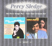The Percy Sledge way ; Take time to know her