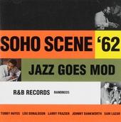 Soho scene '62 : Jazz goes mod