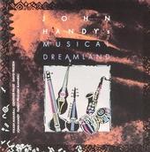 John Handy's musical dreamland