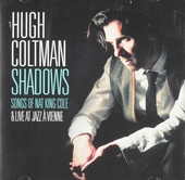 Shadows : Songs of Nat King Cole & Live at Jazz à Vienne