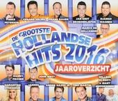 De grootste Hollandse hits 2016 jaaroverzicht