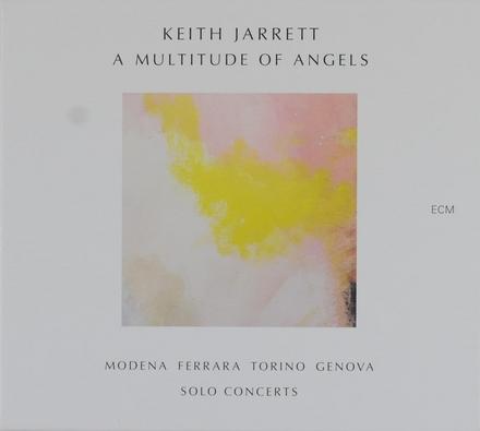 A multitude of angels : Modena Ferrara Torino Genova : solo concerts