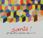 Santé! : elf Hasseltse artiesten voor 11.11.11