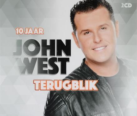 10 jaar John West : Terugblik
