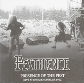 Presence of the pest : Live at Dynamo Open Air 1992