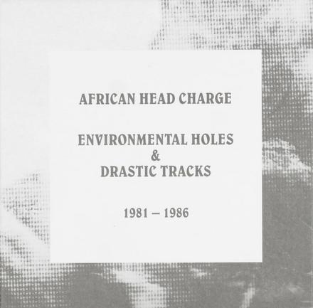 Environmental holes & drastic tracks 1981-1986