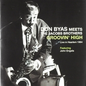 Don Byas meets the Jacobs Brothers : Groovin' high - Live in Haarlem 1964
