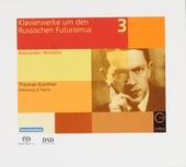 Klavierwerke um den russischen Futurusmus vol.3. vol.3
