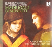 Verdelot - Ganassi : Madrigali diminuiti