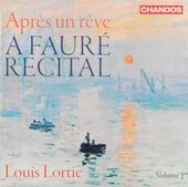 A Fauré recital : Après un rêve. Vol. 1