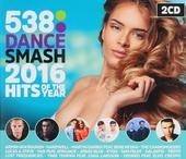 Radio 538 dance smash : Hits of the year 2016