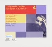 Klavierwerke um den russischen Futurusmus vol.4. vol.4