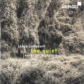 The quiet : Works for orchestra