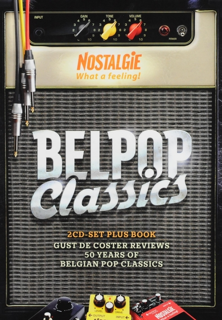 Belpop classics : Gust De Coster reviews 50 years of Belgian pop classics