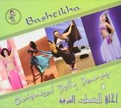 Bashtikha : Oriental belly dance. vol.1