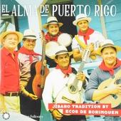 El alma de Puerto Rico : jíbaro tradition by Ecos de Borinquen