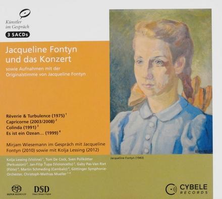 Jacqueline Fontyn und das Konzert sowie Aufnahmen mit der Originalstimme von Jacqueline Fontyn