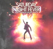 Saturday night fever : Music inspired by the new musical