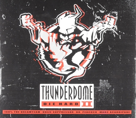 Thunderdome die hard. vol.2