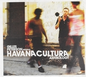 Gilles Peterson presents Havana Cultura : anthology