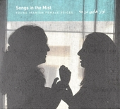 Songs in the mist : young Iranian female voices