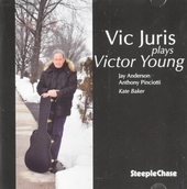Vic Juris plays Victor Young