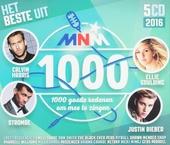 MNM 1000 2016 : 1000 goede redenen om mee te zingen