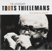 The legendary Toots Thielemans : featuring bluesette