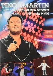 Het concert van mijn dromen : Live in de HMH