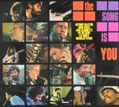 The song is you : Recorded at Woodstock Jazz Festival 1981