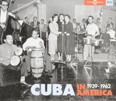 Cuba in America 1939-1962