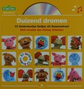 Duizend dromen : 33 Nederlandse liedjes uit Sesamstraat