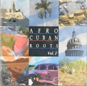 Afro Cuban roots. vol.1