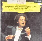 Symphonien No.1 'Frühling-Spring' & No.4 / Manfred-Ouvertüre