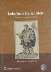 Lebuïnus herontdekt : Een bezongen heilige