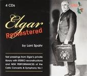 Elgar remastered : Elgar's recordings remastered by Lani Spahr