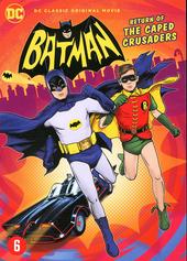 Batman : return of the caped crusaders