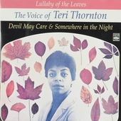 The voice of Tori Thornton : Devil may care ; Somewhere in the night