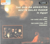 The Sun Ra arkestra meets Sallah Ragab in Egypt