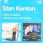 Back to Balboa ; Rendezvous with Kenton
