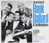 The very best of Hank Ballard & The Midnighters