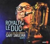 Royalty at Le Duc : Live at Le Duc des Lombards