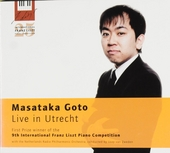 Masataka Goto live in Utrecht : First prize winner of the 9th International Franz Liszt piano competition