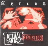 Actual fantasy : Revisited