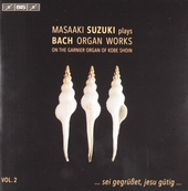 Masaaki Suzuki plays Bach organ works. Volume 2