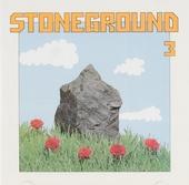 Stoneground ; Stoneground 3