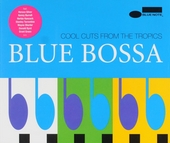Blue bossa : cool cuts from the tropics. Vol. 1-3
