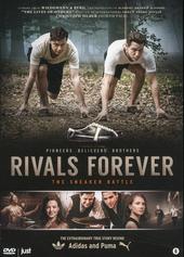 Rivals forever : the sneaker battle