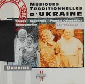 Musiques traditionnelles d'Ukraine. vol.1